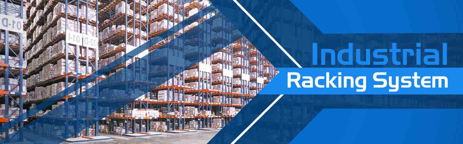 Industrial Racking System Manufacturers In Khushkhera